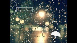 「Light rain」公開